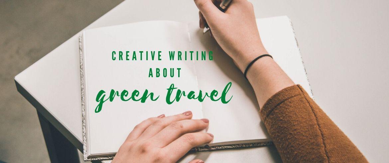 Les secrets d'une écriture créative réussie sur les voyages écologiques