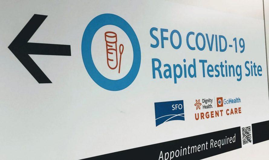 San Francisco est le premier aéroport américain à lancer des tests rapides de COVID-19