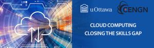 Le CENGN s'associe à l'Université d'Ottawa pour offrir un programme de cloud computing